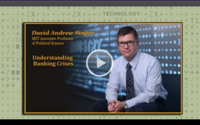 Interview with David Andrew Singer on Understanding Banking Crises
