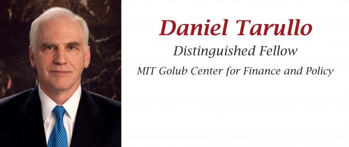 Former Federal Reserve Governor Daniel Tarullo joins MIT Golub Center as distinguished fellow
