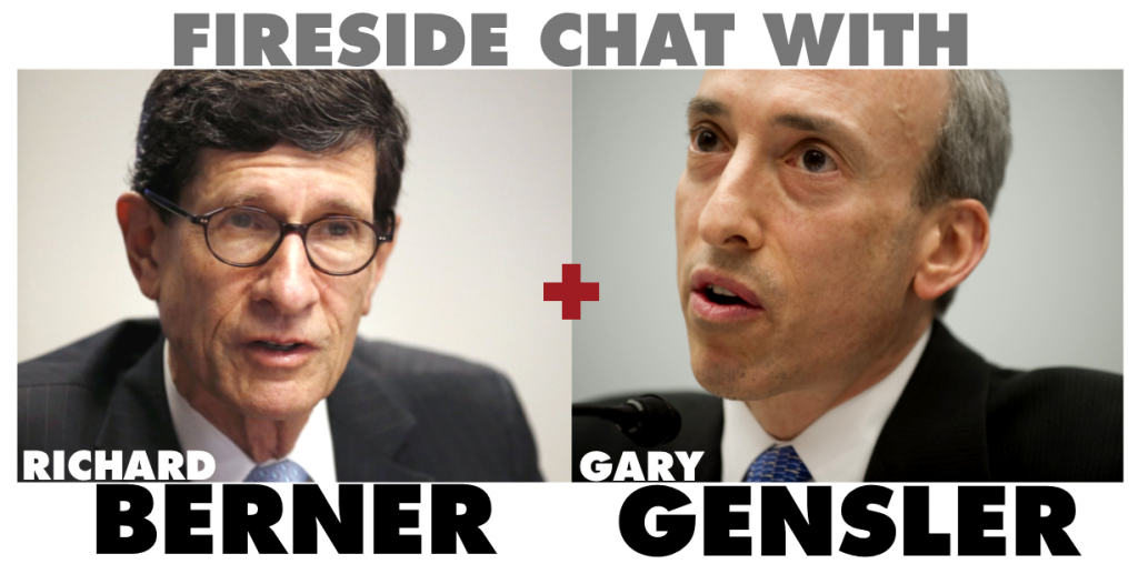 Fireside Chat with Richard Berner + Gary Gensler