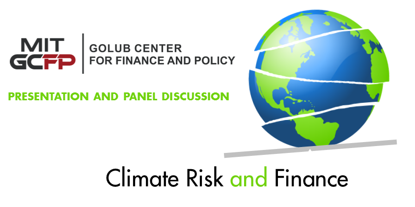 Climate Risk & Finance Presentation and Panel Discussion