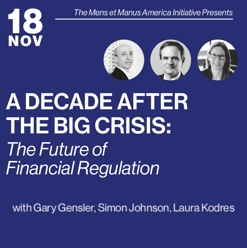 NOV 18 – A Decade After the Big Crisis: The Future of Financial Regulation