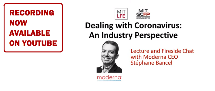 "LISTEN TO THE RECORDING OF ""Dealing with Coronavirus"" with Moderna CEO and Andrew Lo"