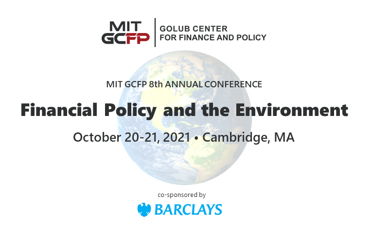 MIT GCFP 8th Annual Conference – Financial Policy and the Environment